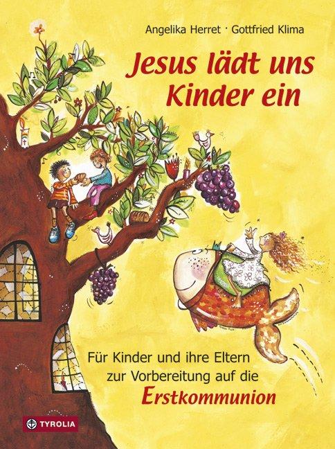 Jesus Ladt Uns Kinder Ein Von Angelika Herret Und Gottfried Klima